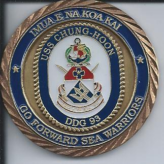 The Commanding Officer gave me this coin after we had lunch on the USS Chung Hoon