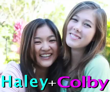 Haley and Colby