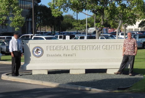 Senator Espero and Ruderman at the Federal Detention Center in Honolulu